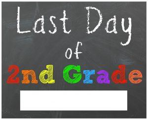 last day of school sign second grade