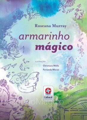 Armarinho mágico de Roseana Murray - Estrela Cultural