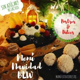Menú Navidad BLW: 3.Postres y Dulces