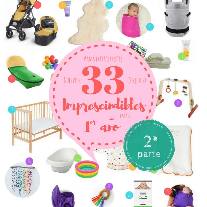 Nuestros 33 imprescindibles para el primer año – 2