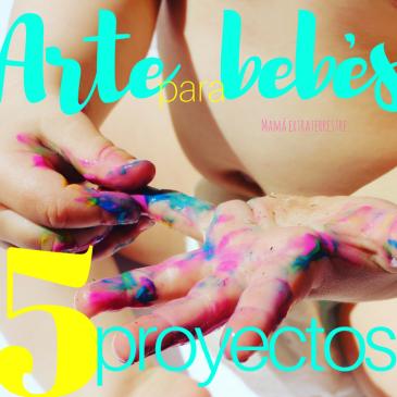 5 proyectos de arte para bebés