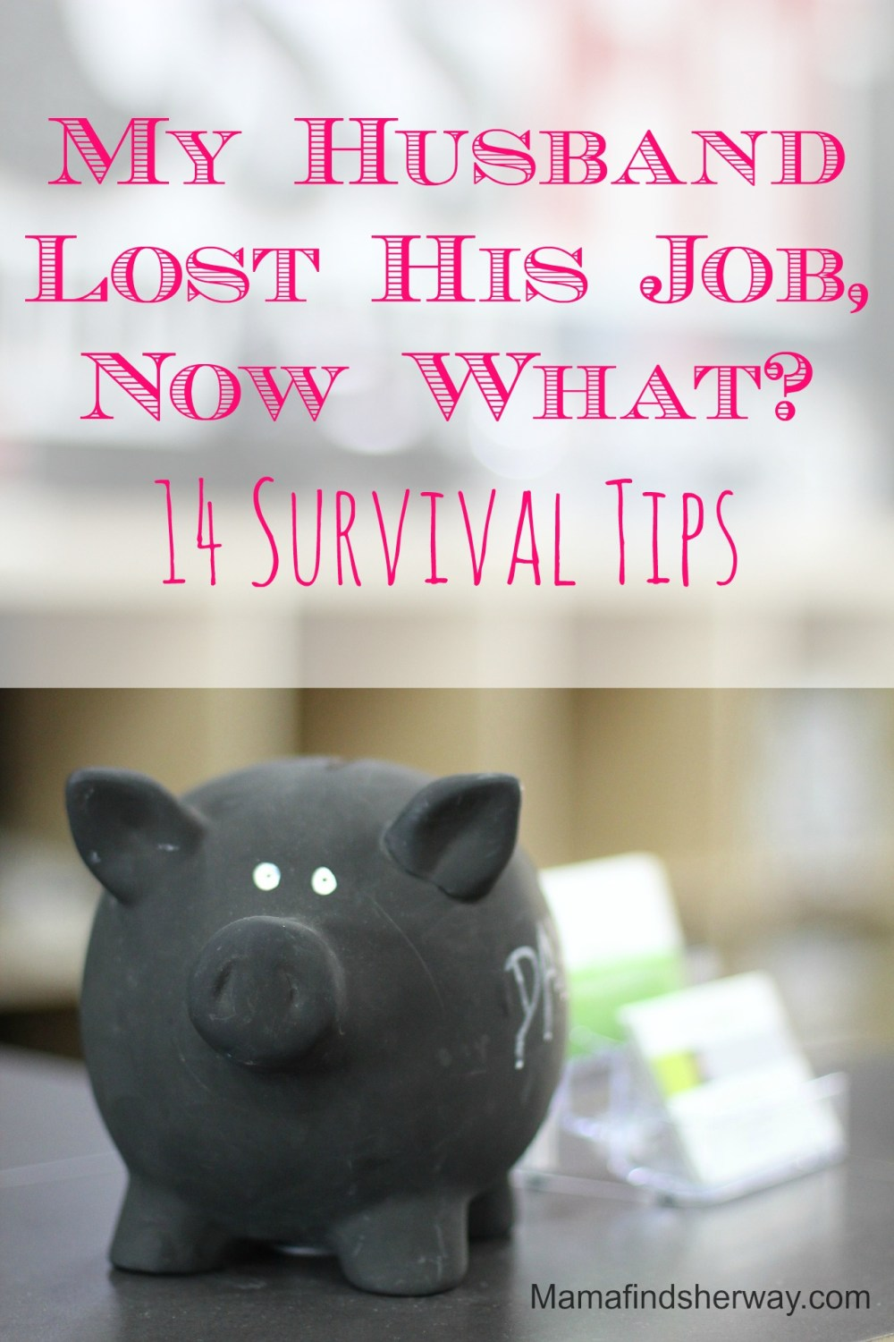 How to Save Money When Your Husband Loses His Job by Mama Finds Her Way