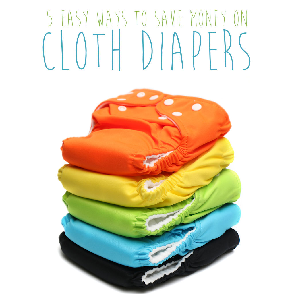 5 Easy Ways to Save Money on Cloth Diapers
