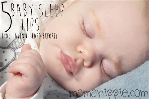 5 Baby Sleep Tips (You Haven't Heard Before)