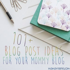 Having trouble coming up with an idea for a blog post? Have a ton of posts in your queu, but nothing feels right? Over 101+ blog post ideas for your mommy blog.