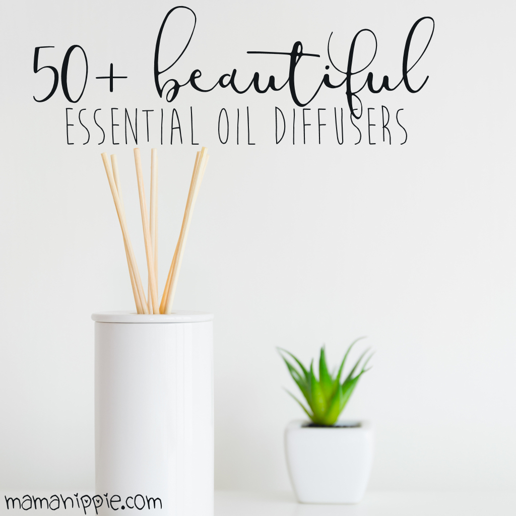 50+ Beautiful Essential Oil Diffusers