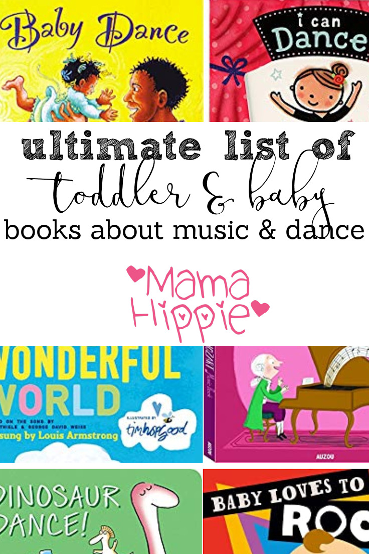Share the power of music and dance with babies and toddlers with this ultimate list of books about music and dance.