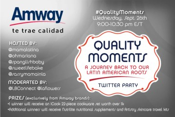 Join Us in Celebrating Hispanic Heritage Month with a #QualityMoments Twitter Party: Great Prizes!