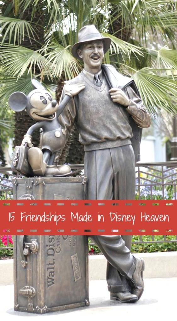 Friendships Made in Disney Heaven