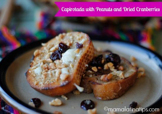 Capirotada with Peanuts and Dried Cranberries Recipe - mamalatinatips.com