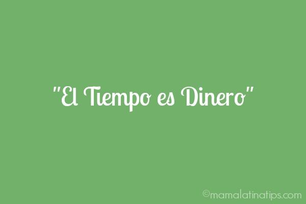 """""""El Tiempo es Dinero"""" - mamalatinatips.com"""