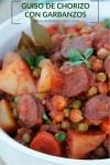 Guiso de chorizo con garbanzos, papas, chicharos, zanahorias y caldo de jitomate