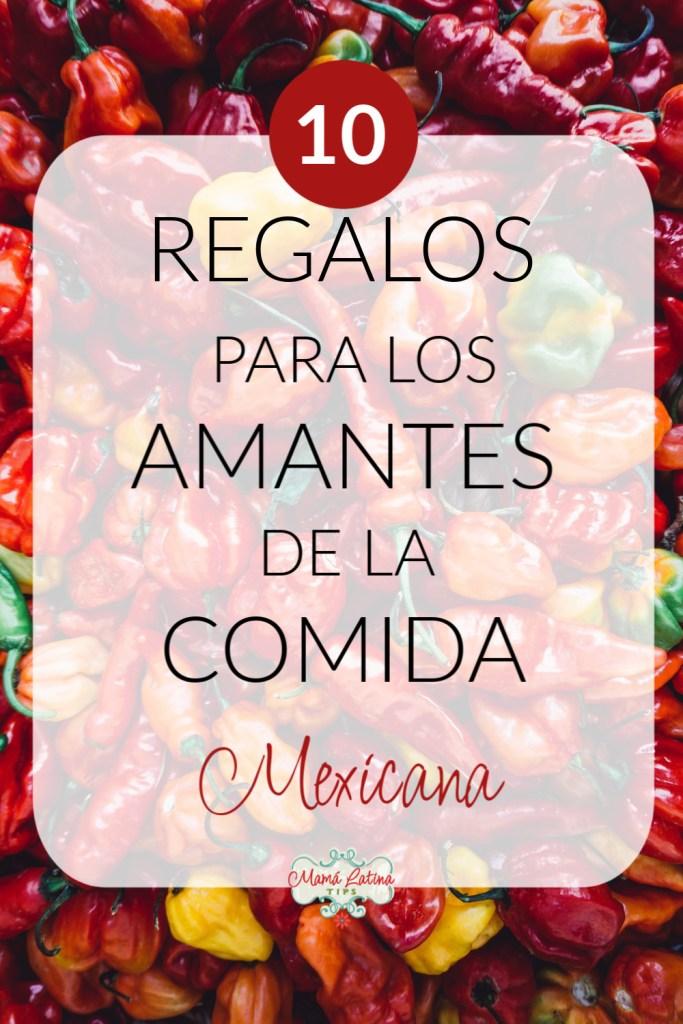 guia de regalos para los amantes de la comida mexicana