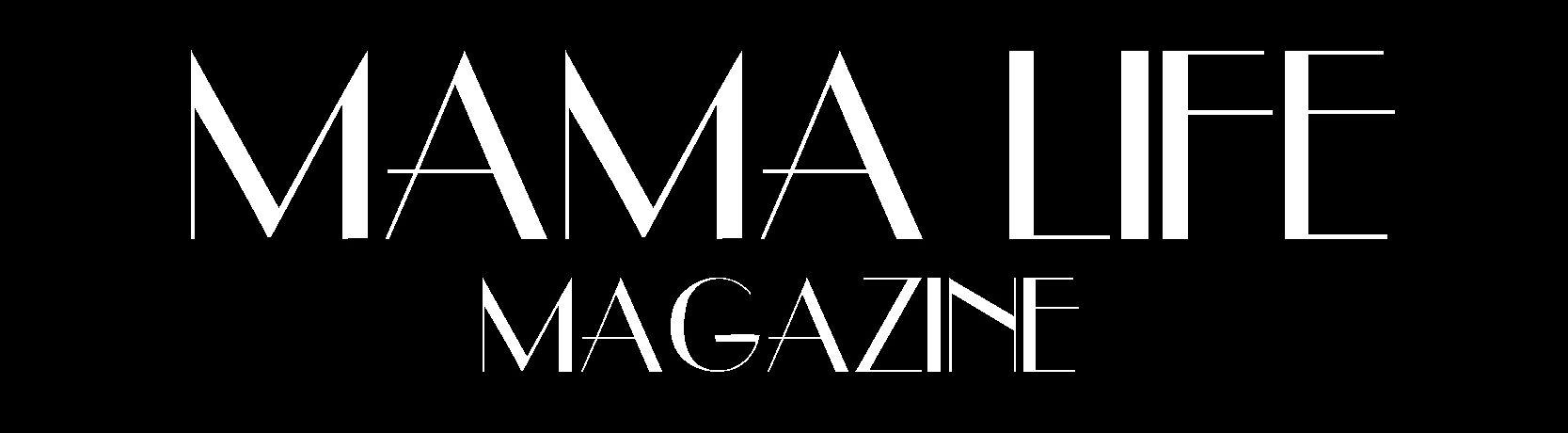 Mama Life Magazine