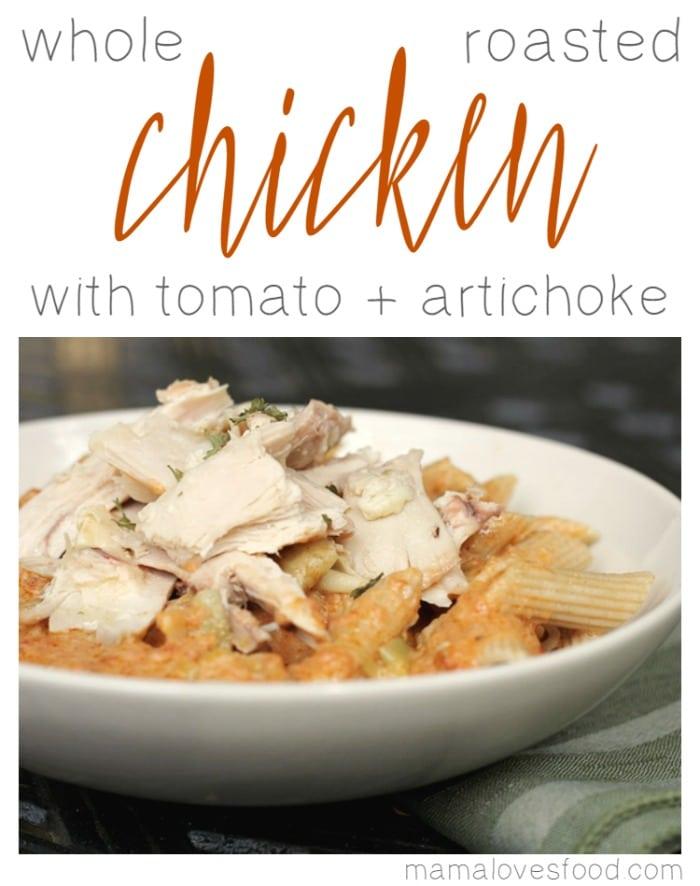 Whole Roasted Chicken with Tomato Artichoke Sauce Recipe