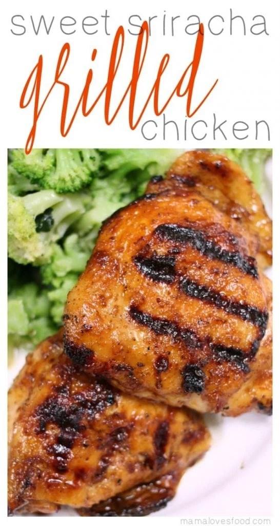 Sweet Sriracha Grilled Chicken