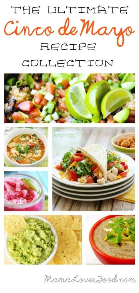 The Ultimate Cinco de Mayo Recipe Collection