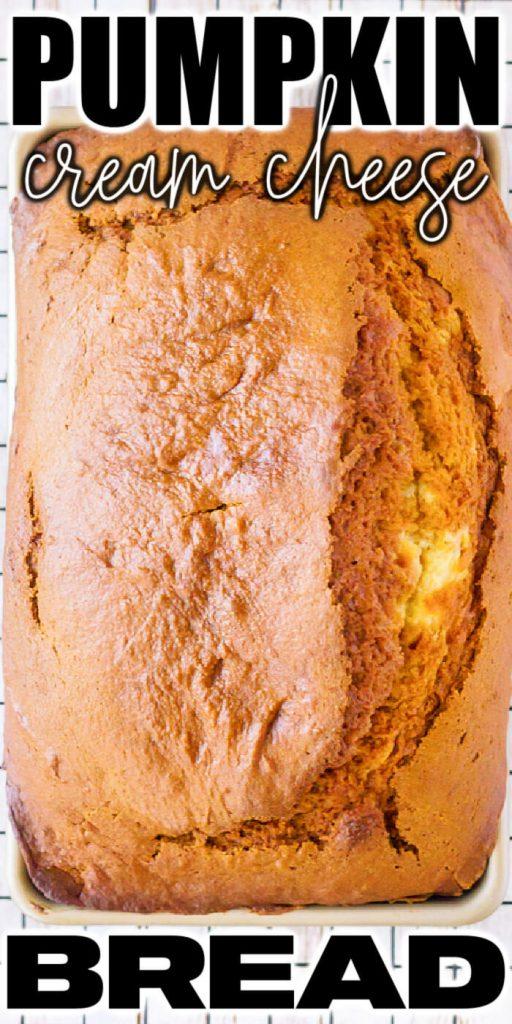 BEST PUMPKIN CREAM CHEESE BREAD RECIPE