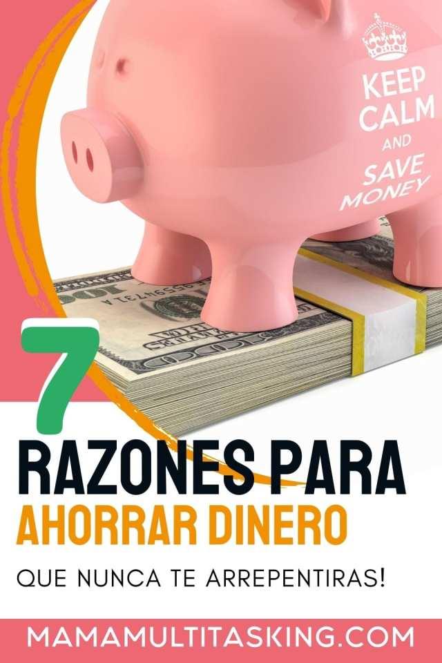 7 razones para ahorrar dinero