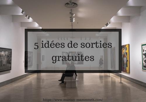 5 idées de sorties gratuites, IEF