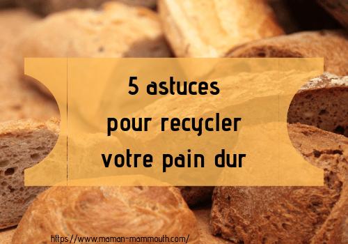 5 astuces pour recycler le pain dur