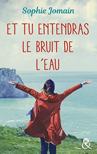 """Chronique du roman """"Et tu entendras le bruit de l'eau"""" de Sophie Jomain"""