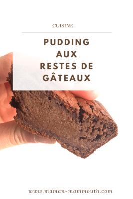 Pudding aux restes de gâteaux