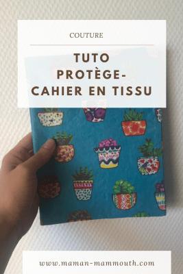 Tuto protège-cahier en tissu
