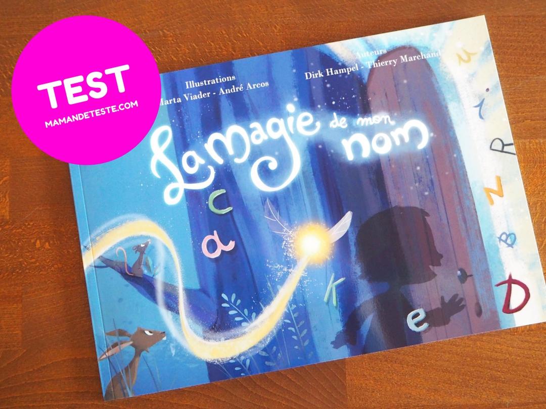 """J'ai testé: Le livre personnalisé pour enfants """"La magie de mon nom"""""""