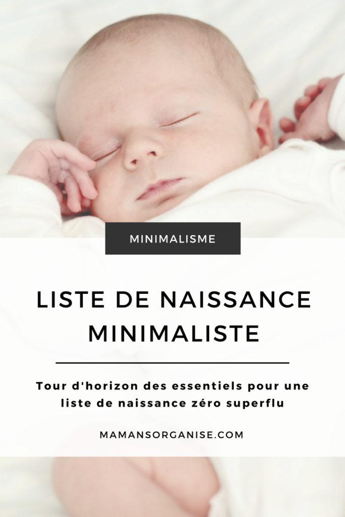 Vous êtes en chemin vers le minimalisme et vous attendez un bébé ? Voici un large tour d'horizon du matériel essentiel et zéro superflu pour accueillir bébé.