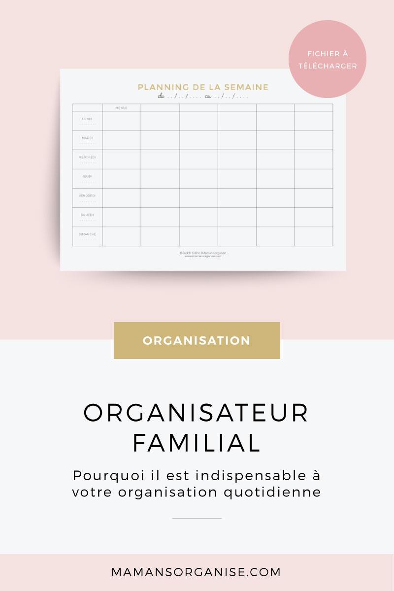 ➽ Découvrez pourquoi l'organisateur familial est un outil indispensable dans votre quotidien et comment il peut vous aider dans l'organisation de vos repas + fichier à télécharger gratuitement.