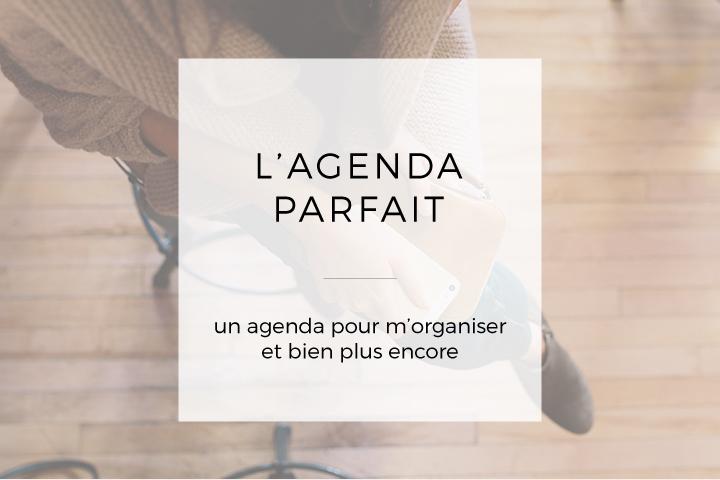L'agenda parfait, un agenda pour m'organiser et bien plus encore