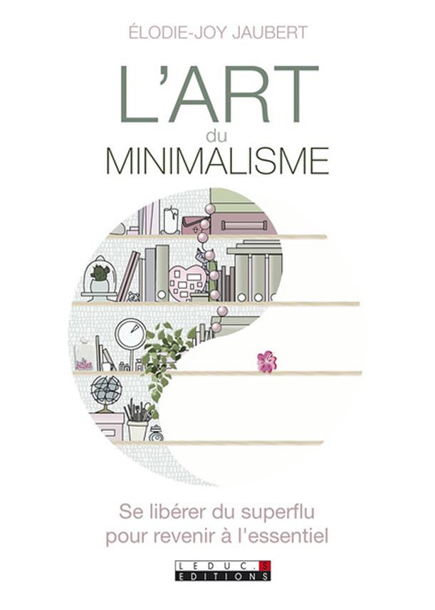 L'art du minimalisme, d'Elodie-Joy Jaubert