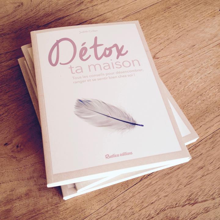 Détox ta maison, le livre pour mettre sa maison au régime