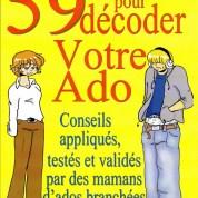 «59 astuces pour décoder votre adolescent», par Marie Dominique Sabatier