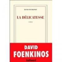 La délicatesse David Foenkinos