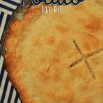 Chicken Potato Pot Pie (Or How To Use Leftover Turkey!)