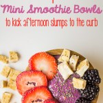 4 Smoothie Bowls to Kick Afternoon Slump to the Curb!