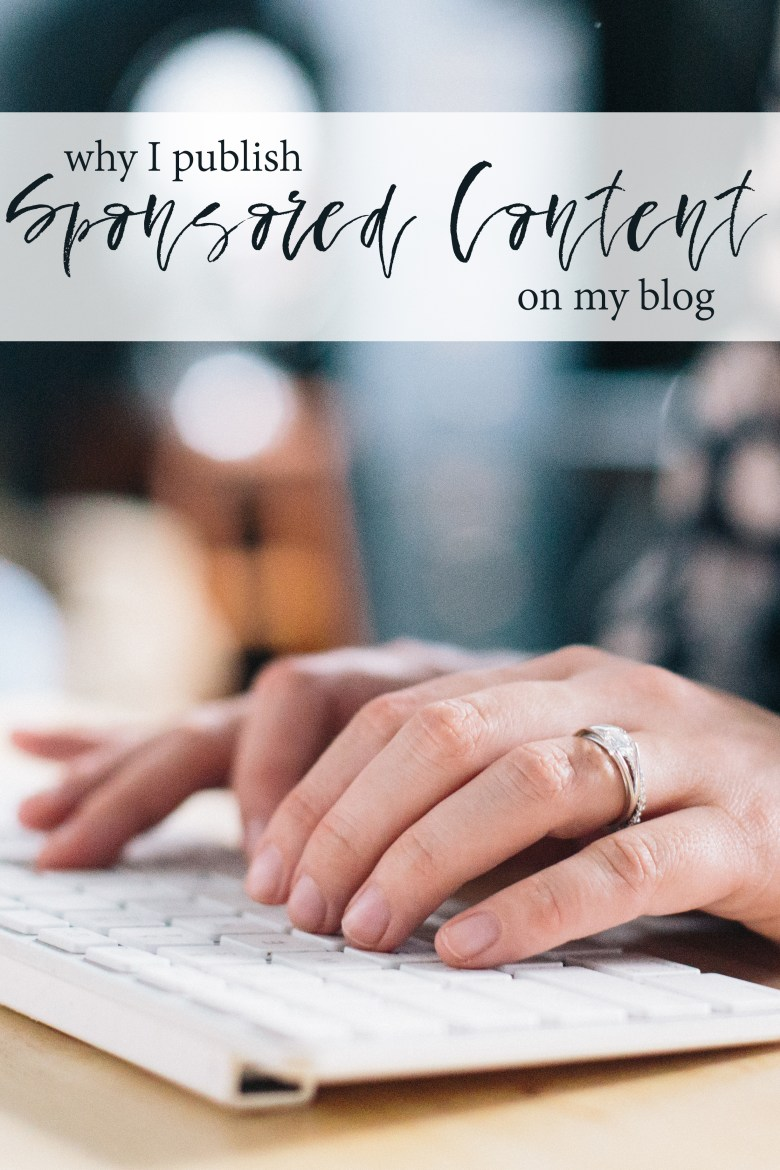 "You'll sometimes see bloggers write something like ""This is sponsored content."" But what does that mean, and why do bloggers write sponsored content? Here's what it means for me, and why I choose to write sponsored content on my site."
