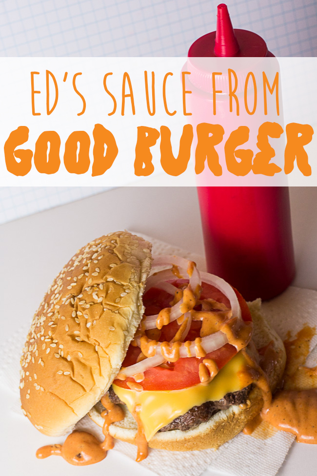 Welcome to Good Burger, Home of the Good Burger... do you want the recipe to Ed's Sauce? I've taken all of the canon information we know about Ed's Sauce and made it! And it's easier than you may think! Make your own Good Burgers at home to re-live the burger magic 20 years later. | Good Burger Sauce | Goodburger sauce | Kenan Thompson | Kel Mitchell |
