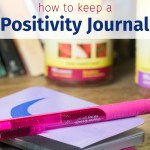 How to Create (and USE!) a DIY Positivity Journal