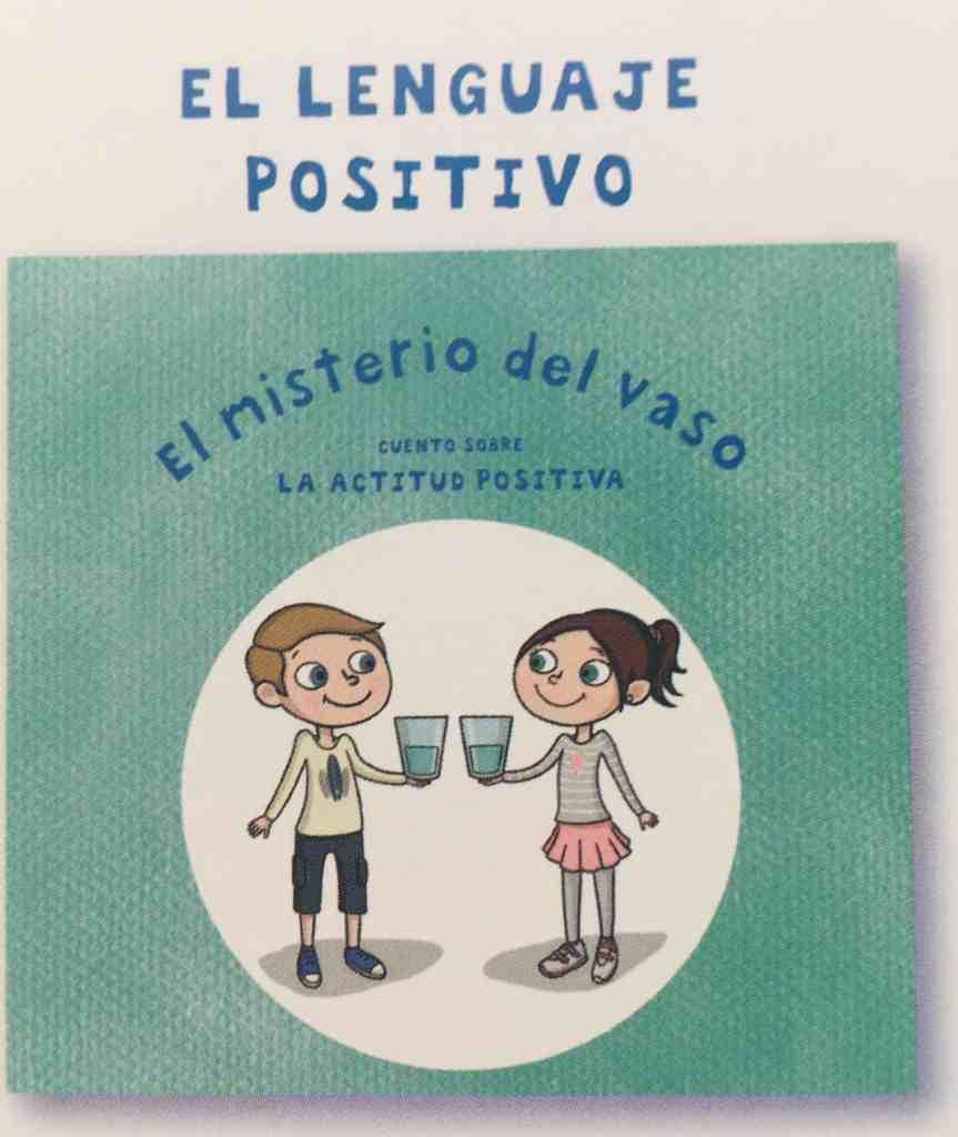 De mayor quiero ser feliz: lenguaje positivo