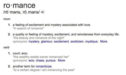 What is the true definition of romance? What does that look like to you?