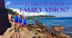 Creating Your Family Vision