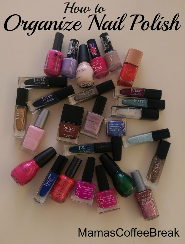 How to Organize Nail Polish - MamasCoffeeBreak.com