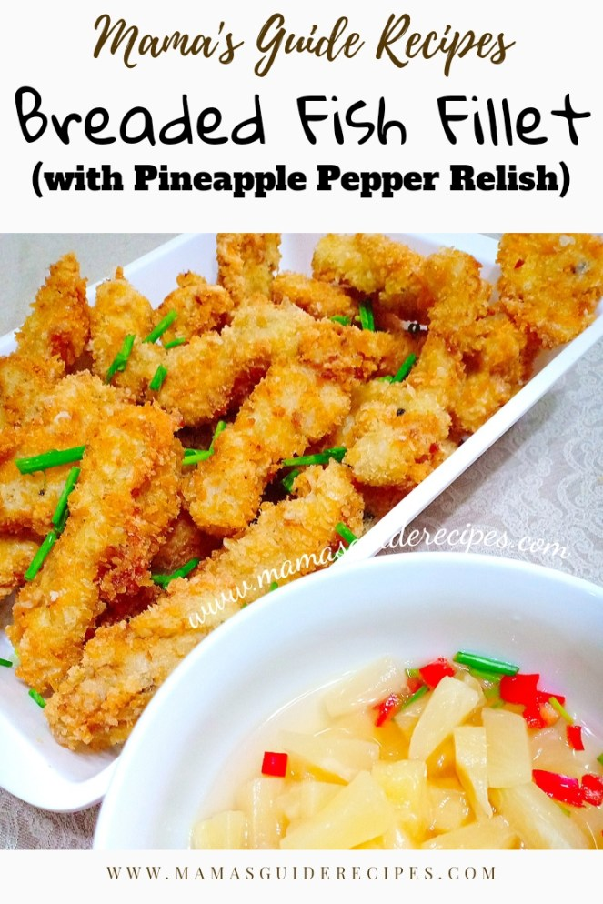 Breaded Fish Fillet (with Pineapple Pepper Relish)