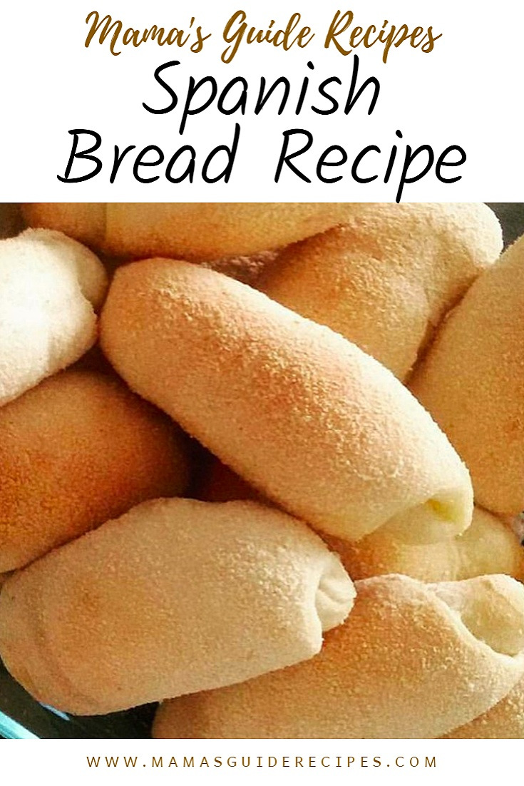 Spanish Bread Recipe