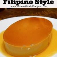 Leche Flan Recipe (Filipino Style)