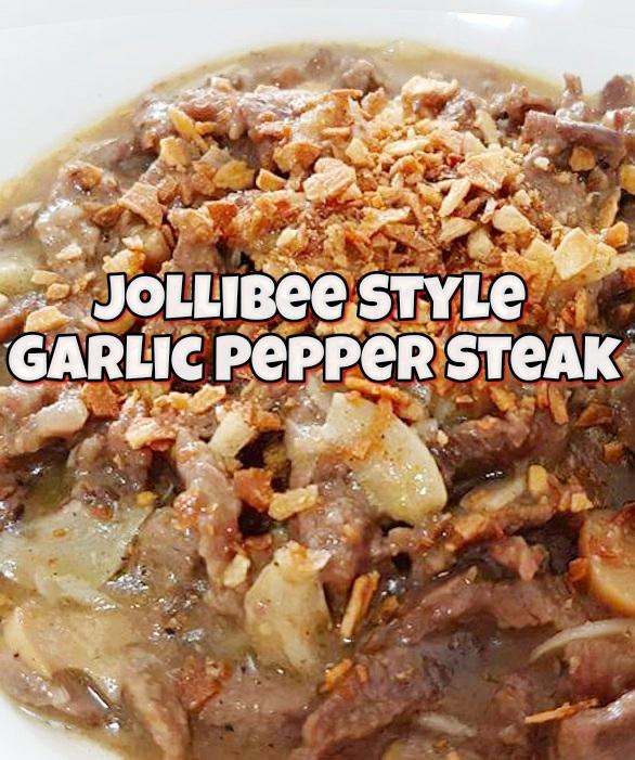 Jollibee Style Garlic Pepper Steak Recipe