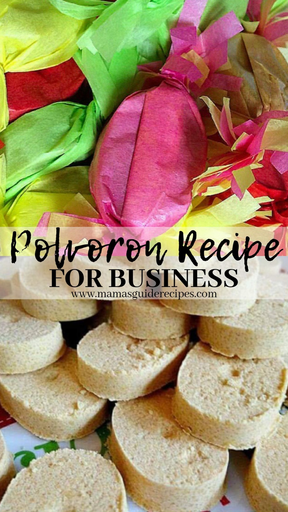 HOW TO MAKE POLVORON FOR BUSINESS